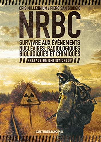 cet ouvrage aborde les différentes menaces issues des domaines nucléaires, radiologiques, biologiques et chimiques