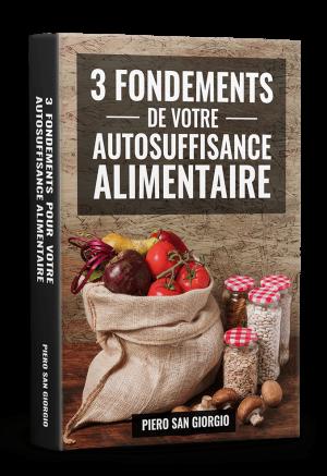 Vivre en autosuffisance alimentaire, guide pratique