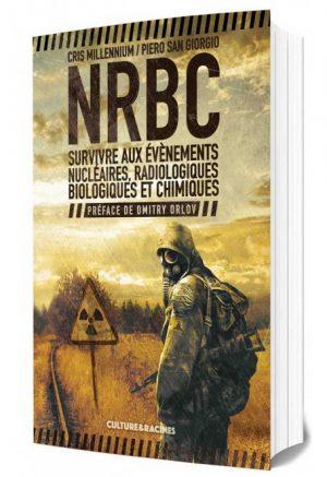 NRBC, risques nucléaire, radiologique, biologique et chimique.